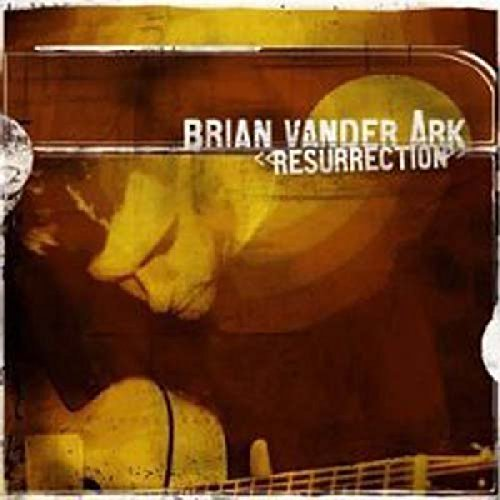 Brian Vander Ark Resurrection