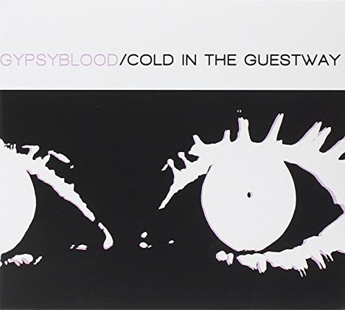 Gypsyblood Cold In The Guestway Digipak