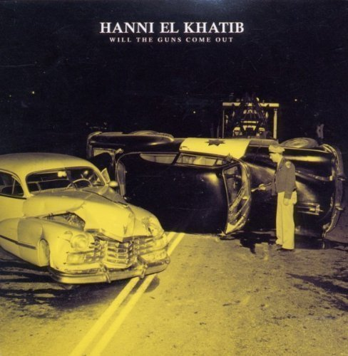 Hanni El Khatib Will The Guns Come Out Explicit Version