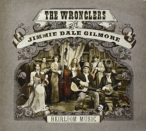 Jimmie Dale With The Wronglers Gilmore Heirloom Music Heirloom Music