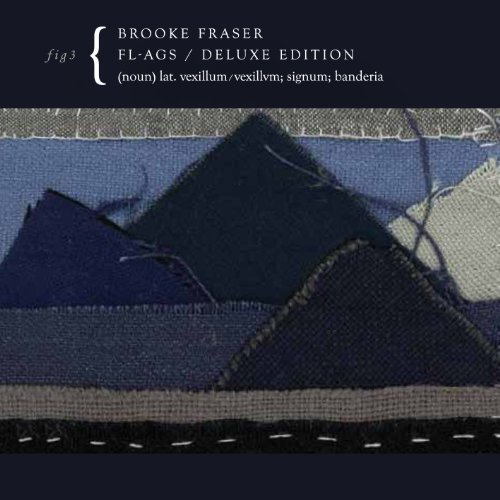 Brooke Fraser Flags (deluxe Edition) Deluxe Ed. Digipak Incl. DVD