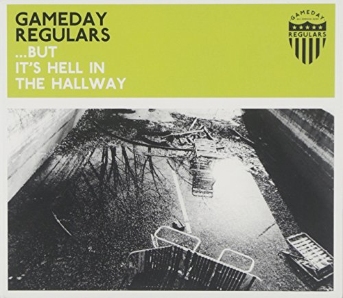 Gameday Regulars But It's Hell In The Hallway Digipak