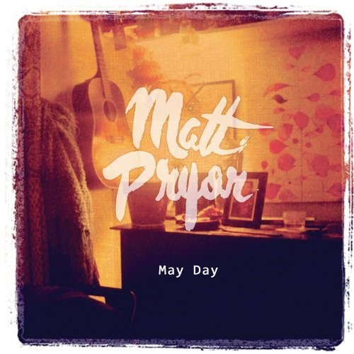 Matt Pryor May Day Digipak