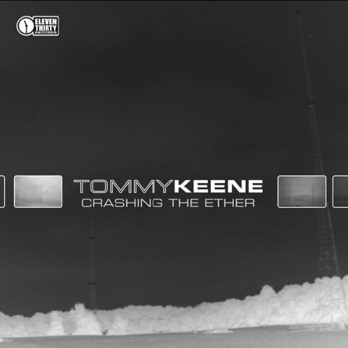 Tommy Keene Crashing The Ether