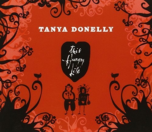 Tanya Donelly This Hungry Life