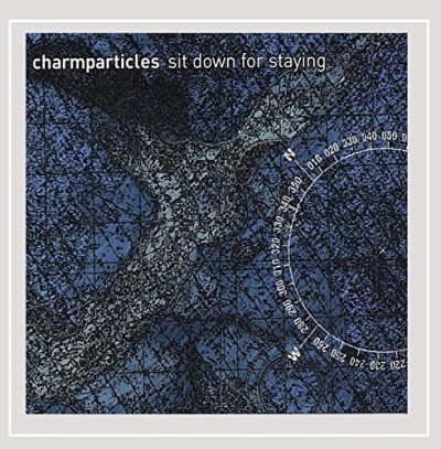 Charmparticles Sit Down For Staying Ep