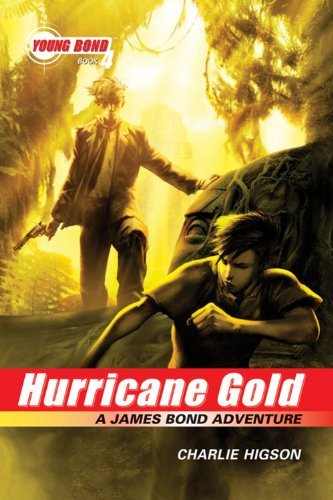 Charles Higson Hurricane Gold A James Bond Adventure