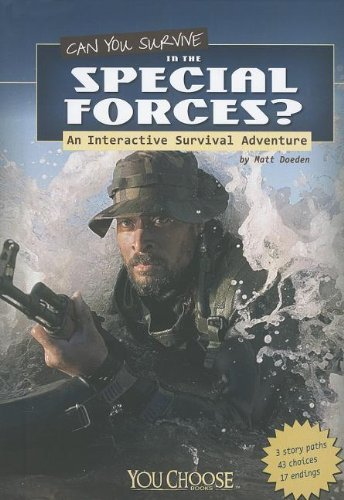 Matt Doeden Can You Survive In The Special Forces? An Interactive Survival Adventure