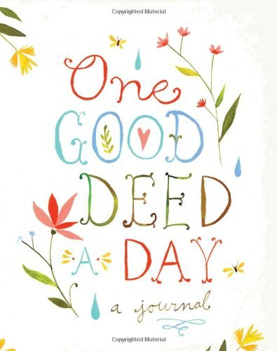 Chronicle Books One Good Deed A Day
