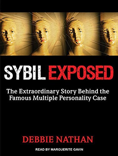 Debbie Nathan Sybil Exposed The Extraordinary Story Behind The Famous Multipl