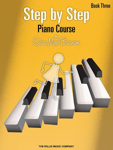 Edna Mae Burnam Step By Step Piano Course Book 3