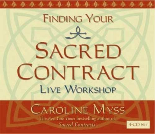 Caroline Myss Finding Your Sacred Contract