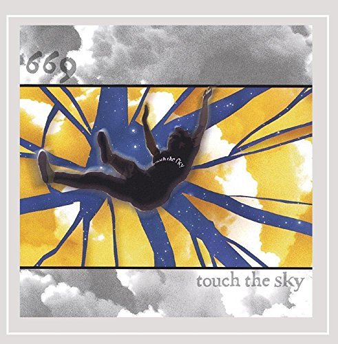 669 Touch The Sky