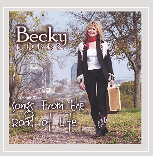 Becky Hobbs Songs From The Road Of Life