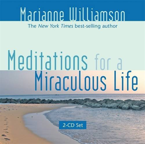 Marianne Williamson Meditations For A Miraculous Life