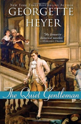 Georgette Heyer The Quiet Gentleman