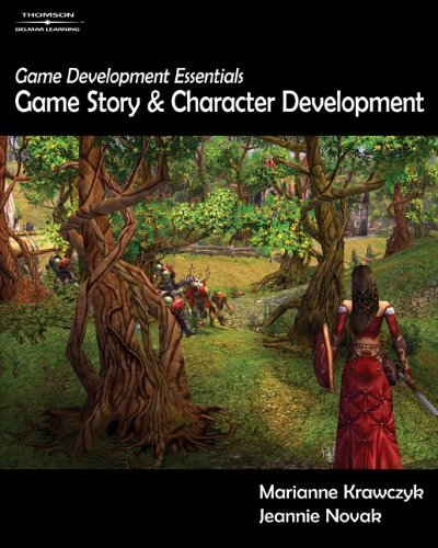 Marianne Krawczyk Game Development Essentials Game Story & Character Development [with Dvd]