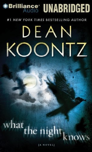 Dean Koontz What The Night Knows