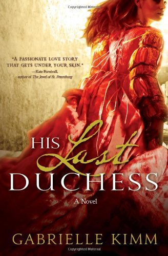 Gabrielle Kimm His Last Duchess