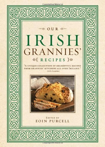 Eoin Purcell Our Irish Grannies' Recipes