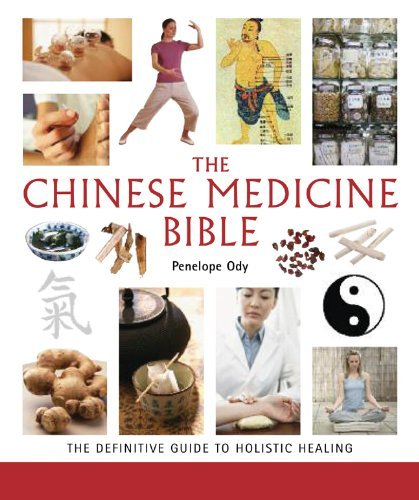 Ody Penelope Mnimh Chinese Medicine Bible The Definitive Guide To Holistic Healing