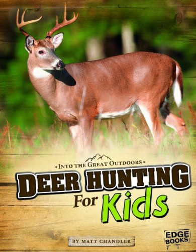 Matt Chandler Deer Hunting For Kids