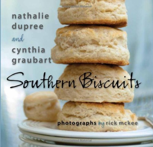 Nathalie Dupree Southern Biscuits