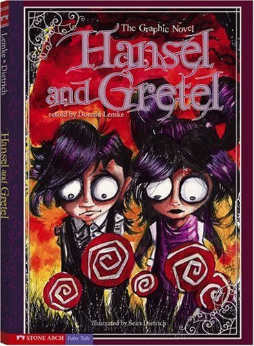 Sean Dietrich Hansel And Gretel The Graphic Novel