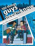 Bill Zimmerman 100 Things Guys Need To Know