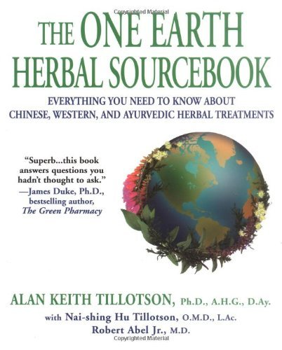 Alan Keith Tillotson One Earth Herbal Sourcebook The Everything You Need To Know About Chinese Wester
