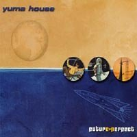 Yuma House Future Perfect