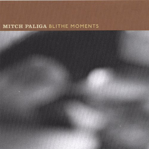 Paliga Mitch Blithe Moments