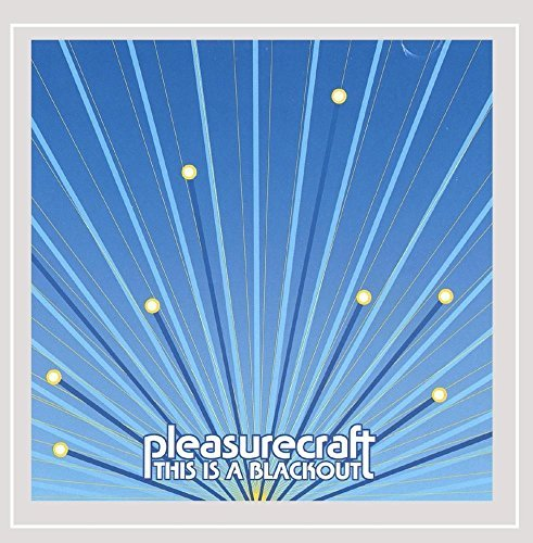 Pleasurecraft This Is A Blackout