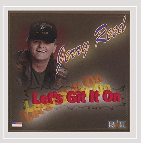 Jerry Reed Let's Git It On