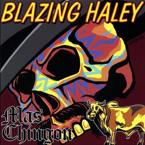 Blazing Haley Mac Chingon
