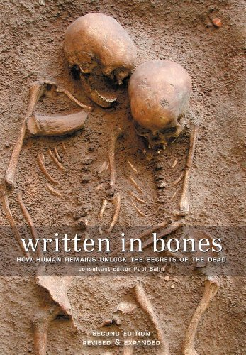 Paul Bahn Written In Bones How Human Remains Unlock The Secrets Of The Dead 0002 Edition;revised Expand