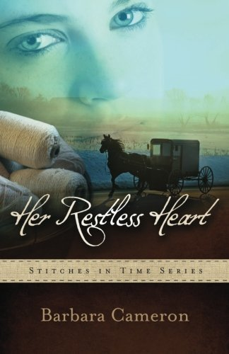 Barbara Cameron Her Restless Heart Stitches In Time Book 1