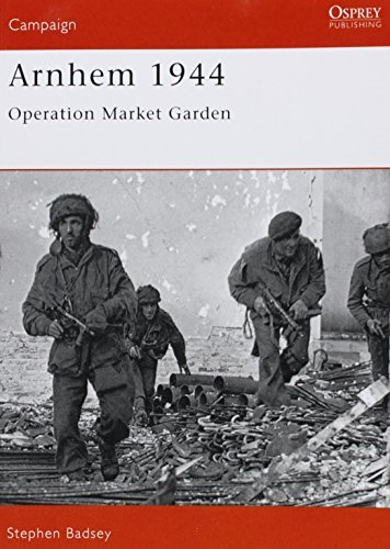 Stephen Badsey Arnhem 1944 Operation 'market Garden'