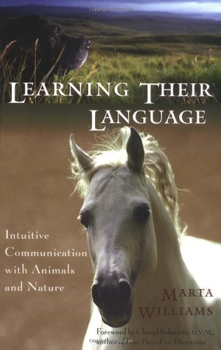 Marta Williams Learning Their Language Intuitive Communication With Animals And Nature