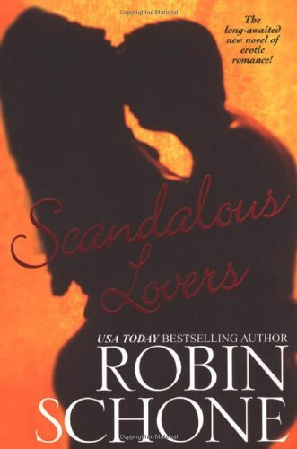 Robin Schone Scandalous Lovers