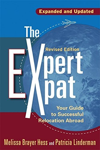 Melissa Brayer Hess The Expert Expat Your Guide To Successful Relocation Abroad; Movin Revised