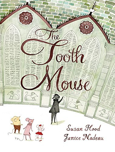 Susan Hood The Tooth Mouse