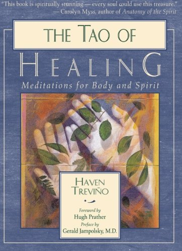 Haven Trevino The Tao Of Healing Meditations For Body And Spirit 0002 Edition;