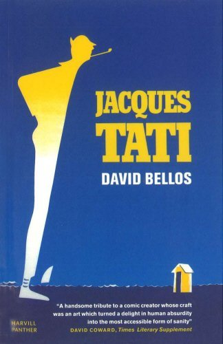 David Bellos Jacques Tati Revised