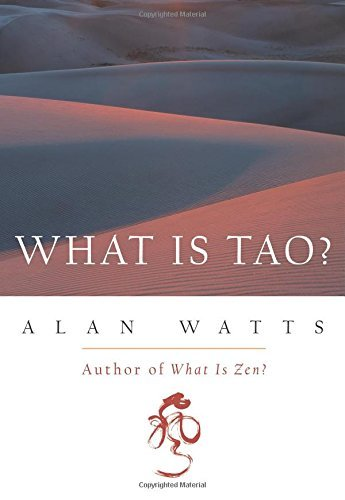 Alan W. Watts What Is Tao?