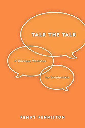 Penny Penniston Talk The Talk A Dialogue Workshop For Scriptwriters