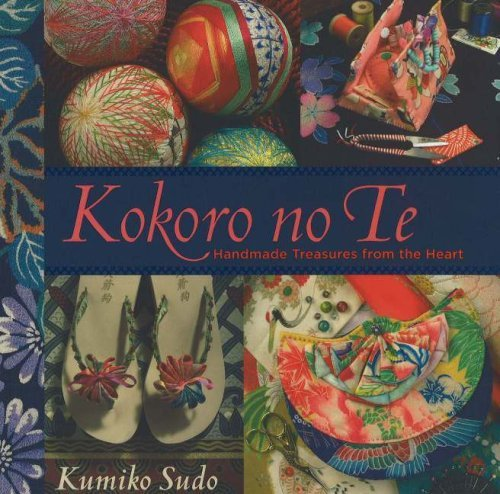 Kumiko Sudo Kokoro No Te Handmade Treasures From The Heart