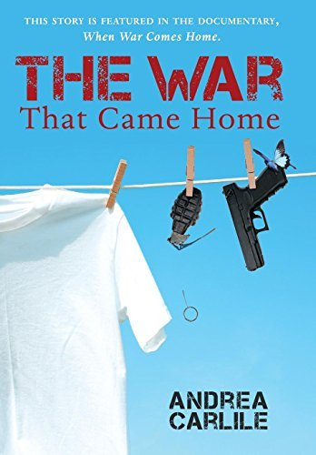 Andrea Carlile The War That Came Home