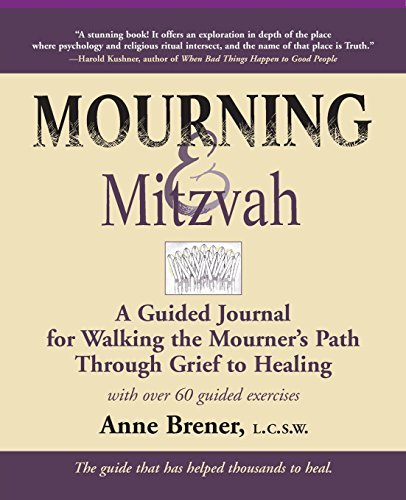 Anne Brener Mourning & Mitzvah (2nd Edition) A Guided Journal For Walking The Mourner's Path T 0002 Edition;revised Expand