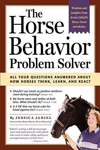 Jessica Jahiel Horse Behavior Problem Solver The All Your Questions Answered About How Horses Thin